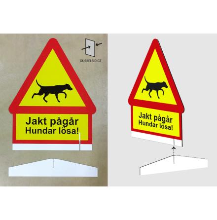 Varning Jakt pågår, dubbelsidig skylt