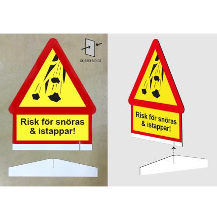 Risk för snöras, dubbelsidig skylt