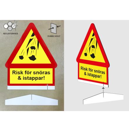 Risk för snöras, dubbelsidig skylt i reflex