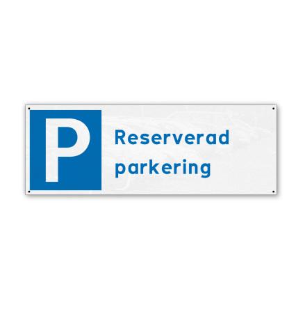Skylt, reserverad parkering, 280x100mm