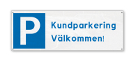 kundparkeringsskylt, 280x100mm