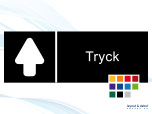 Pictogramskylt. TRYCK 225x80mm Ej taktil Med text