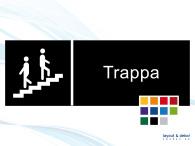Pictogramskylt. TRAPPA 225x80mm Ej taktil Med text